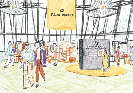 『〝いいもの〞と始める、心地よい暮らし。』& Plaza Market (アンドプラザマーケット)